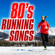 Various Artists - 80's Running Songs