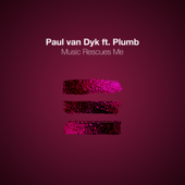 Music Rescues Me (feat. Plumb) [Pvd Club Mix]
