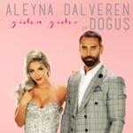 Aleyna Dalveren - Giden Gider (feat. Doğuş)