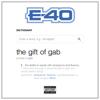 The Gift Of Gab - E-40