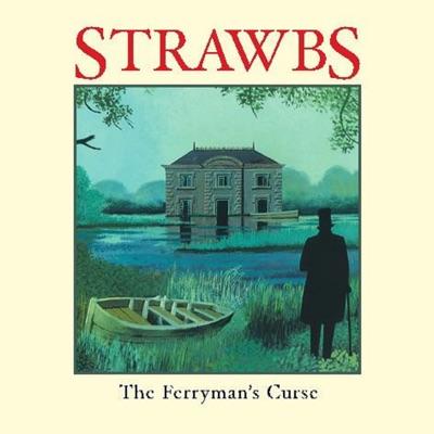 The Ferryman's Curse - The Strawbs