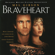 James Horner - Braveheart (Soundtrack from the Motion Picture)