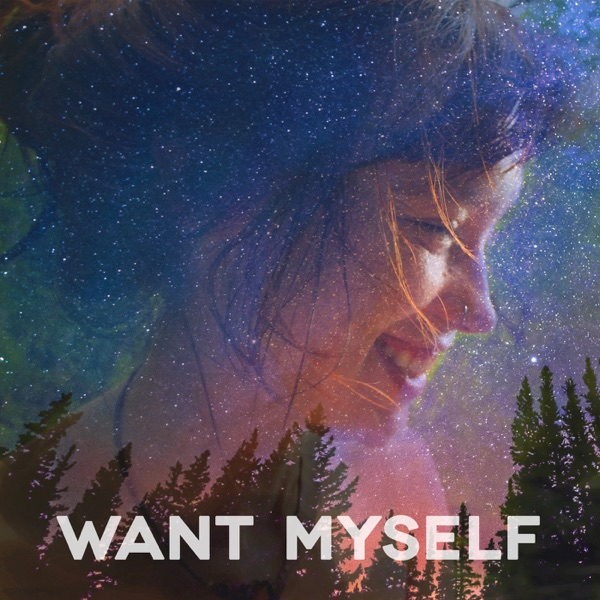 Want Myself (feat. Anjimile) - Single