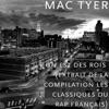 on est des rois (extrait de la compilation les classiques du rap français) - Single, Mac Tyer