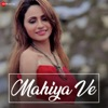 Mahiya Ve Single