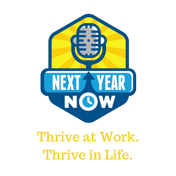 The Next Year Now Podcast