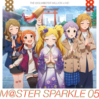 THE IDOLM@STER MILLION LIVE! M@STER SPARKLE 05 - EP