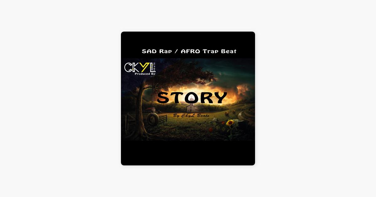 Sad Rap / Afro Trap Beat - Story - Single by Ckyl Beats