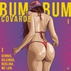 Bumbum Covarde feat MC Lan Single