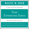Wayne W. Dyer - YOUR ERRONEOUS ZONES (Abridged) artwork