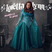 Loretta Lynn - Ain't No Time To Go
