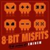 8-Bit Misfits - Lose Yourself