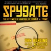 Spygate: The Attempted Sabotage of Donald J. Trump (Unabridged) AudioBook Download