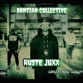 Dantian Collective - What You Want
