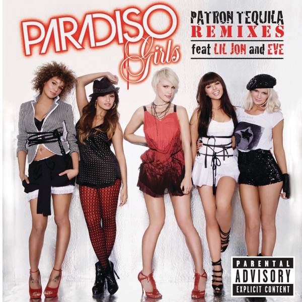 Patron Tequila (Remixes) [feat. Lil Jon & Eve] - Single