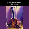 Coco Soundtrack For Piano - daigoro789