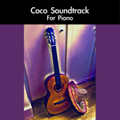 Coco Soundtrack For Piano-daigoro789