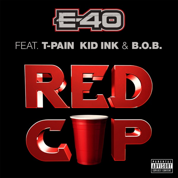 Red Cup (feat. T-Pain, Kid Ink & B.o.B) - Single