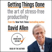 Getting Things Done (Unabridged)