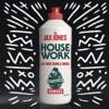 Jax Jones - House Work feat Mike Dunn  MNEK Remixes Album