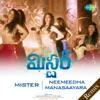 Neemeedha Manasaayara From Mister Single