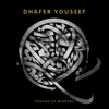 Dhafer Youssef - Dhafer Youssef: Sounds of Mirrors  artwork