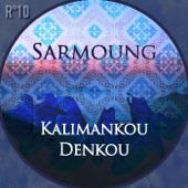 Kalimankou Denkou (KaaN Remix)