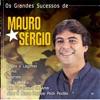 Os Grandes Sucessos de Mauro Sérgio