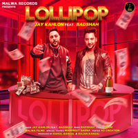 Lollipop (feat. Badshah) - Single