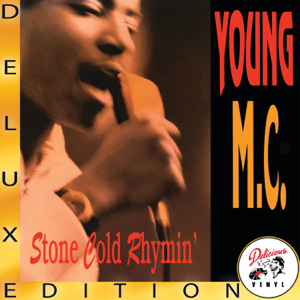 Young MC - Stone Cold Rhymin' (Deluxe Edition)