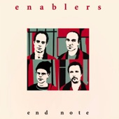 Enablers - And Last Night?