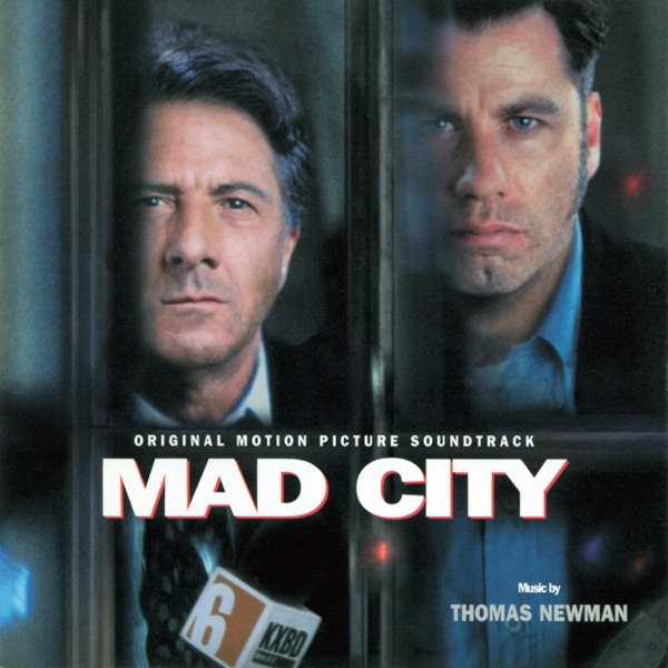 Mad City (Original Motion Picture Soundtrack)