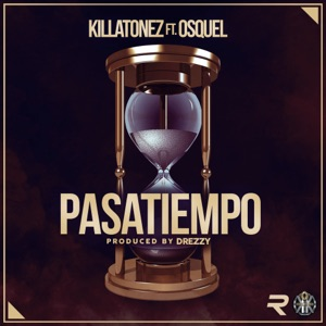 Pasatiempo (feat. Osquel) - Single Mp3 Download
