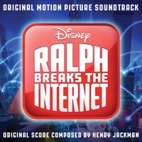 Ralph Breaks the Internet: Wreck-It Ralph 2 - Official Soundtrack