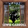 Lewis Carroll - Alice au pays des merveilles artwork