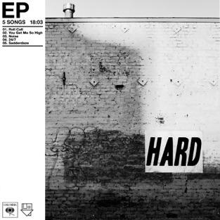 Hard – EP – The Neighbourhood