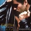 Faith (Remastered Bonus Track Version)