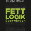Nadja Hermann - Fettlogik überwinden artwork