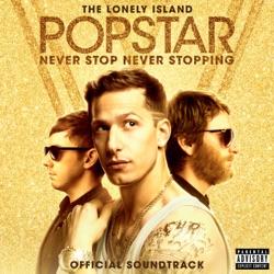 View album Popstar: Never Stop Never Stopping (Original Soundtrack)