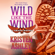 Kristen Ashley - Wild Like the Wind (Unabridged)