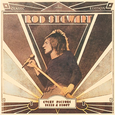 Every Picture Tells a Story - Rod Stewart