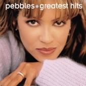 Pebbles: Greatest Hits