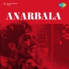 Anarbala Original Motion Picture Soundtrack Single