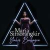 Yakin Bahagia - Maria Simorangkir