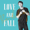 LOVE AND FALL - BOBBY