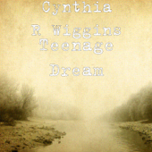 Teenage Dream-Cynthia R Wiggins