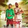 Chronic (feat. Paul G.) - Single, Elly Mangat