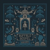 Buffalo Gospel - On the First Bell