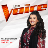 Wade In the Water (The Voice Performance)
