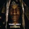 The Recession (Bonus Track Version), Young Jeezy